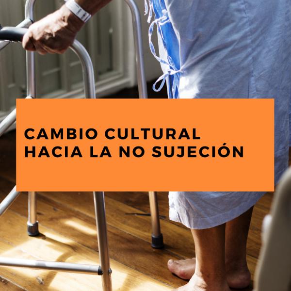 Cambio cultural hacia la No Sujeción